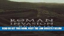 [READ] EBOOK The Roman Invasion of Britain (Roman Conquest of Britain) ONLINE COLLECTION