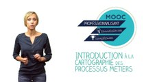 FUN-MOOC : Introduction à la cartographie des processus métiers - CARTOPRO'S 2017 session 3