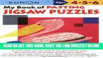 [EBOOK] DOWNLOAD My Book of Pasting: Jigsaw Puzzles (Kumon Workbooks) PDF