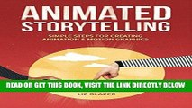 [Free Read] Animated Storytelling: Simple Steps For Creating Animation and Motion Graphics Free