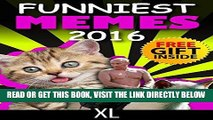 [Free Read] Memes: Best Memes, XL Collection (Ultimate Funny Memes Book 35)(Memes, Memes XL, Memes