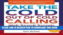 [Free Read] Take the Cold Out of Cold Calling: Web Search Secrets for the Inside Info on