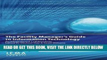 [Free Read] The Facility Manager s Guide to Information Technology: An International Collaboration