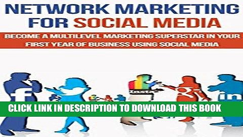 [Free Read] Network Marketing: MLM: Network Marketing For Social Media (Direct Sales Social Media