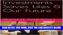 [Free Read] Investments Saves Lifes   Our Future Full Online