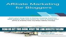 [Free Read] Affiliate Marketing For Bloggers: Turn your blog into a money making machine  With