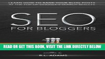 [Free Read] SEO for Bloggers - Learn How to Rank your Blog Posts at the Top of Google s Search