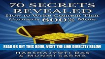 [Free Read] 70 SECRETS REVEALED: How To Write Content That Converts 600% More (Conversion Rate