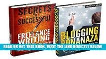 [Free Read] Blogging: Blogging For Profit Box Set; Blogging Bonanza For Beginners and Freelance