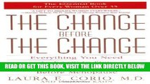 Best Seller The Change Before the Change: Everything You Need to Know to Stay Healthy in the