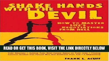 [New] Ebook Shake Hands with the Devil: How to Master Life s Negotiations from Hell Free Read