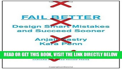[New] Ebook Fail Better: Design Smart Mistakes and Succeed Sooner Free Read