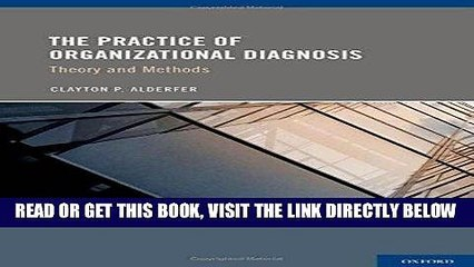 [New] Ebook The Practice of Organizational Diagnosis: Theory and Methods Free Read