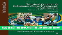 Best Seller Criminal Conduct and Substance Abuse Treatment for Adolescents: Pathways to