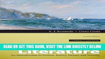 Read Now Literature: An Introduction to Fiction, Poetry, Drama, and Writing, Compact Edition (7th