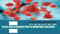 Read Now Salem Health: Cancer (Revised Edition): Print Purchase Includes Free Online Access