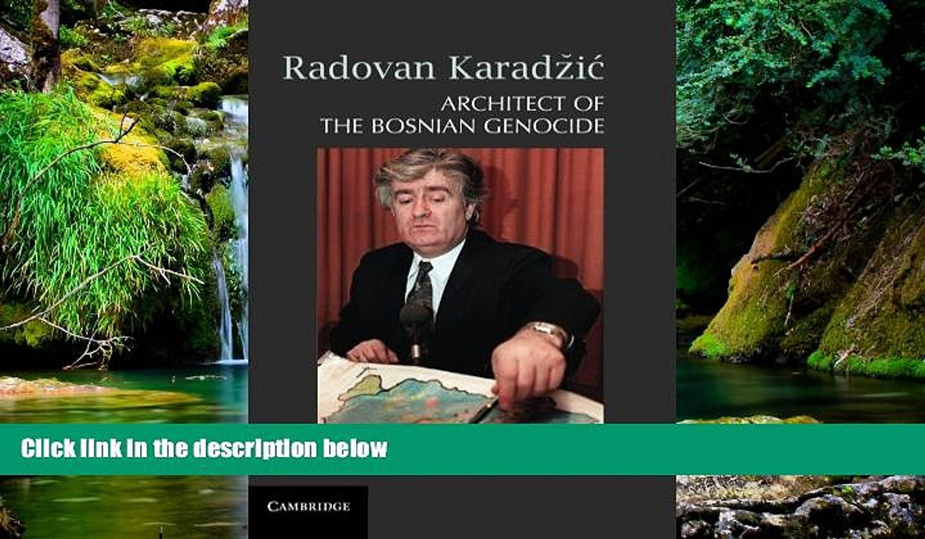 READ FULL  Radovan Karadži�: Architect of the Bosnian Genocide  READ Ebook Online Audiobook