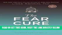 Best Seller The Fear Cure: Cultivating Courage as Medicine for the Body, Mind, and Soul Free