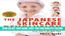 Ebook The Japanese Skincare Revolution: How to Have the Most Beautiful Skin of Your Life--At Any