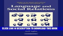 Language and Social Relations (Studies in the Social and Cultural Foundations of Language)