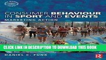[PDF] Consumer Behaviour in Sport and Events (Sports Marketing) Popular Online