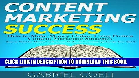 [PDF] Content Marketing Success – How to Make Money Online Using Proven Content Marketing