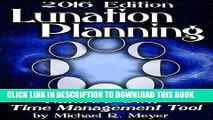 [New] Ebook Lunation Planning - Nature s Own Time Management Tool Free Online