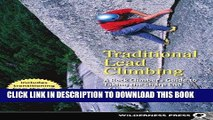[Free Read] Traditional Lead Climbing: A Rock Climber s Guide to Taking the Sharp End of the Rope