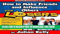 Best Seller How to Make Friends and Influence Others ...For Losers (How to For Losers Book 2) Free