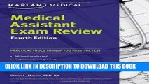 Read Now Medical Assistant Exam Review Fourth Edition (Kaplan Medical Assistant Exam Review)