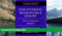 Books to Read  Uncovering Reasonable Doubt: The Component Method - Criminal Defense Investigation