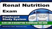 Read Now Renal Nutrition Exam Flashcard Study System: Renal Nutrition Test Practice Questions