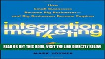 [New] Ebook Integration Marketing: How Small Businesses Become Big Businesses ? and Big Businesses