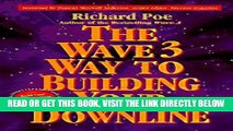 [New] Ebook The Wave 3 Way to Building Your Downline Free Online
