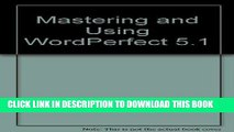 [New] PDF Mastering and Using WordPerfect 5.1 Free Online