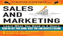 [New] Ebook Sales   Marketing: Learn What You Need in 2 Hours (A Crash Course for Entrepreneurs)