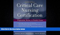 book online  Critical Care Nursing Certification: Preparation, Review and Practice Exams