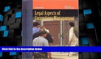 Big Deals  Legal Aspects Of Corrections Management  Best Seller Books Best Seller