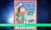 FAVORITE BOOK  Glimpse of Eternal Snows: A Journey Of Love And Loss In The Himalayas (Bradt