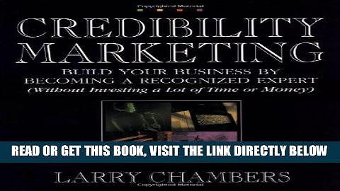 [New] Ebook Credibility Marketing Free Online