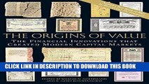 [Ebook] The Origins of Value: The Financial Innovations that Created Modern Capital Markets