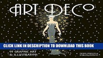 Read Now Art Deco: The Golden Age of Graphic Art   Illustration (Masterworks) PDF Book