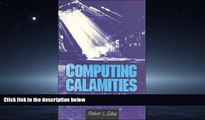 Enjoyed Read Computing Calamities: Lessons Learned from Products, Projects, and Companies That