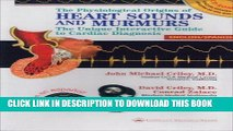 Read Now The Physiological Origins of Heart Sounds and Murmurs: The Unique Interactive Guide to