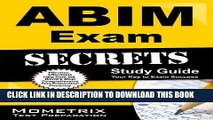 Read Now ABIM Exam Secrets Study Guide: ABIM Test Review for the American Board of Internal