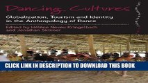 [PDF] Dancing Cultures: Globalization, Tourism and Identity in the Anthropology of Dance (Dance