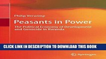 [PDF] Peasants in Power: The Political Economy of Development and Genocide in Rwanda Full Online