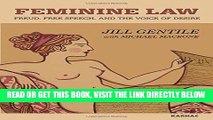 [EBOOK] DOWNLOAD Feminine Law: Freud, Free Speech, and the Voice of Desire READ NOW