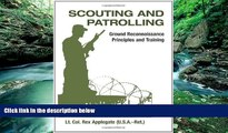 Books to Read  Scouting And Patrolling: Ground Reconnaissance Principles And Training (Military
