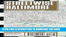 Read Now Streetwise Baltimore Map - Laminated City Center Street Map of Baltimore, Maryland -